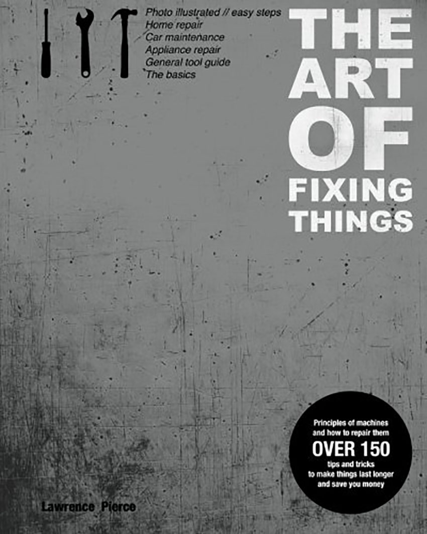The Art of Fixing Things - Awesome Gift Idea