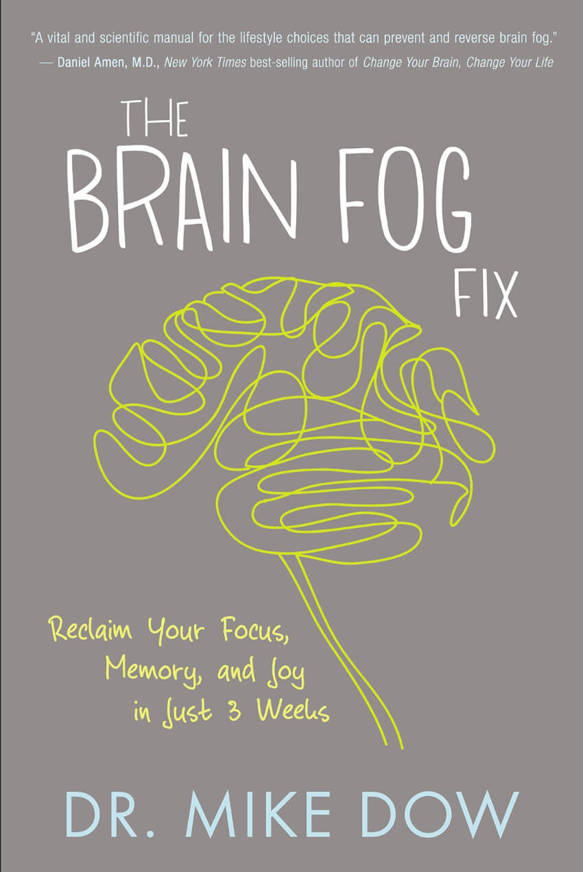 This book will clear that brain fog with a 3-week game plan