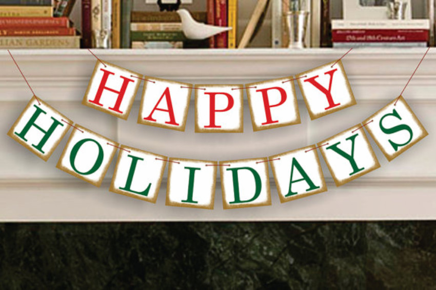 A happy holidays garland can already be a nice addition for early decorations!