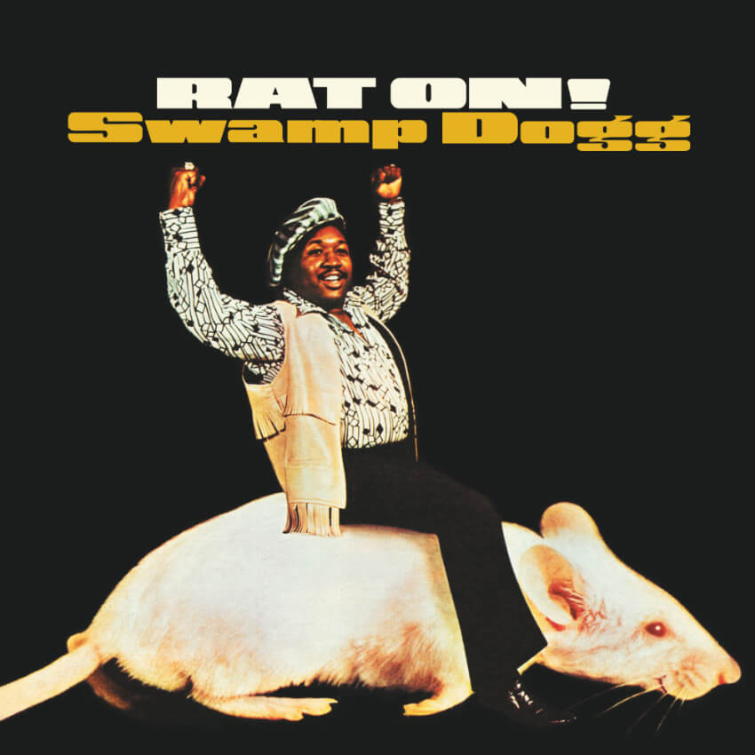 You have to admit that Swamp Dogg casually riding a rat is a pretty convincing marketing strategy