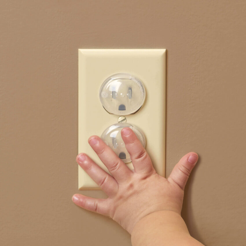 Cover all outlets in the house.